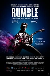 Rumble: The Indians Who Rocked The World  - Rumble: The Indians Who Rocked The World