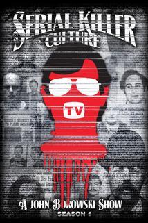 Serial Killer Culture TV  - Serial Killer Culture TV