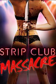 Strip Club Massacre