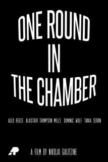 One Round in the Chamber