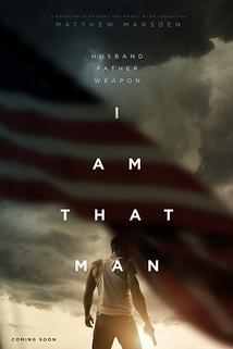 I Am That Man  - I Am That Man