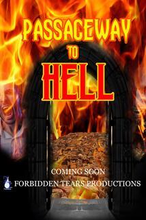 Passageway to Hell