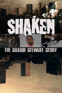 Shaken: The Shakir Stewart Story