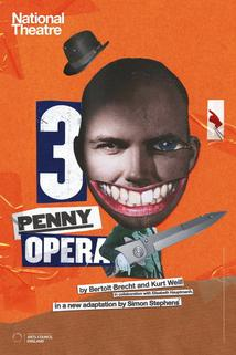 National Theatre Live: The Threepenny Opera