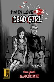 I'm in Love with a Dead Girl