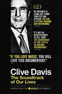 Clive Davis: The Soundtrack of Our Lives  - Clive Davis: The Soundtrack of Our Lives