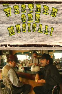 The Western Ore Musical