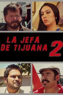 La jefa de Tijuana 2