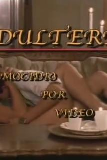Adulterio: Homicidio por video