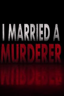 I Married a Murderer