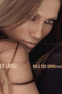 Jennifer Lopez Feat. Fat Joe: Hold You Down