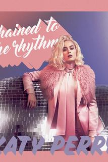 Katy Perry Feat. Skip Marley: Chained to the Rhythm  - Katy Perry Feat. Skip Marley: Chained to the Rhythm