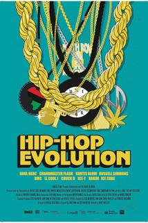 Hip-Hop Evolution  - Hip-Hop Evolution