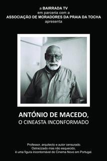 António de Macedo, O Cineasta Inconformado