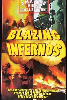The Amazing Video Collection: Blazing Infernos