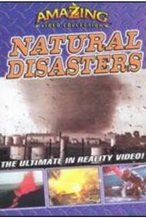 The Amazing Video Collection: Natural Disasters