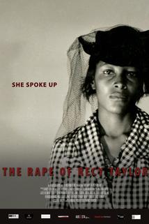 The Rape of Recy Taylor  - The Rape of Recy Taylor