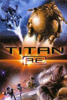 Titan A.E.  - Titan A.E.