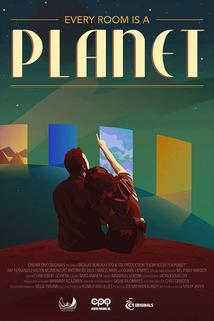 Every Room Is a Planet