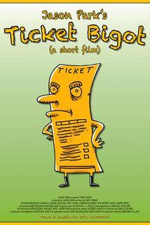 Ticket Bigot