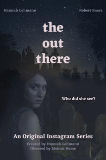 The Out There