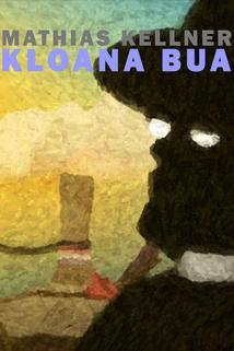 Mathias Kellner: Kloana Bua