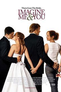 Svatba ve třech  - Imagine Me & You