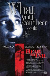 Neslyším zlo  - Hear No Evil