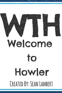 WTH: Welcome to Howler