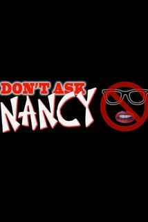 Don't Ask Nancy