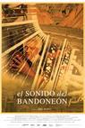 El Sonido del Bandoneón