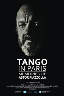 Tango in Paris, Memories of Astor Piazzolla