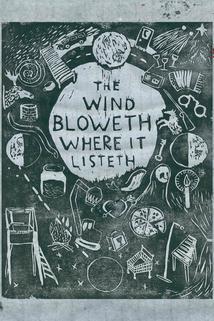 Vinden blåser vart den vill  - Vinden blåser vart den vill