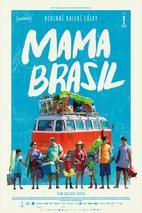 Plakát k filmu: Mama Brasil: Trailer