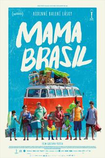 Mama Brasil  - Benzinho