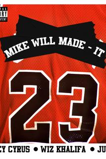 Mike Will Made It Feat. Miley Cyrus, Wiz Khalifa, Juicy J: 23