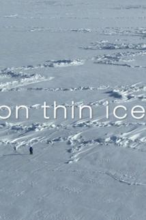 Frozen Planet - On Thin Ice  - On Thin Ice