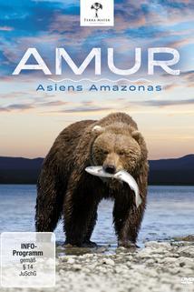 Amur - Asiens Amazonas: Der ferne Osten