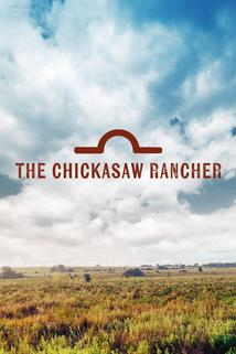 The Chickasaw Rancher ()