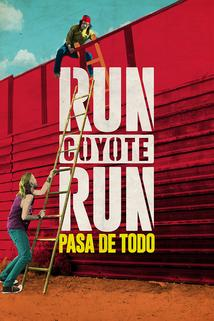 Run Coyote Run  - Run Coyote Run