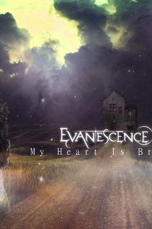 Evanescence: My Heart Is Broken