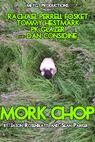 Mork Chop (2017)