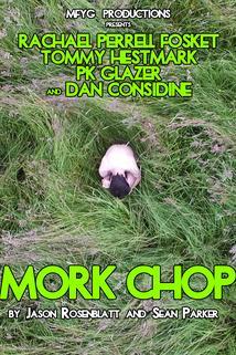 Mork Chop