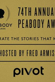 The 74th Annual Peabody Awards