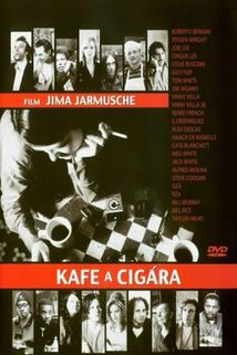 Kafe a cigára  - Coffee and Cigarettes