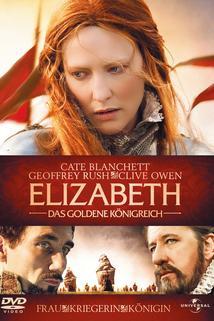 Královna Alžběta: Zlatý věk  - Golden Age, The