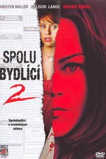 Spolubydlící 2  - Single White Female 2: The Psycho