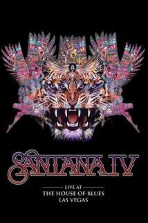 Santana: Santana IV - Live at the House of Blues, Las Vegas