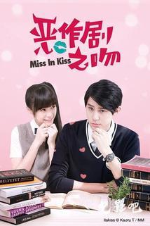 Miss in Kiss