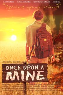 Once Upon a Mine
